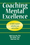 Coaching Mental Excellence: It Does Matter Whether You Win or Lose
