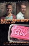 Fight Club by Chuck Palahniuk
