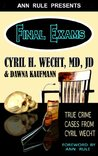 Final Exams: True Crime Cases from Cyril Wecht