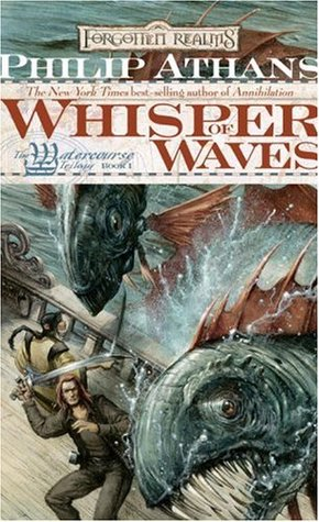 Review Whisper of Waves (Forgotten Realms: Watercourse #1) PDB by Philip Athans