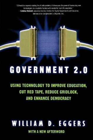 Government 2.0 by William Eggers