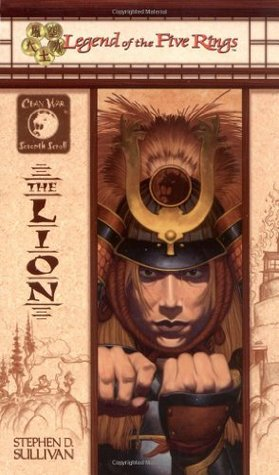 The Lion (Legend of the Five Rings: Clan War 7)