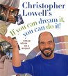 Christopher Lowell's If You Can Dream It, You Can Do It! Dream Decor on a Budget
