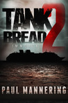 Tankbread 2 by Paul Mannering