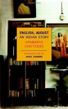 English, August: An Indian Story