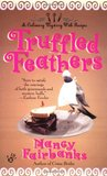 Truffled Feathers (A  Carolyn Blue Culinary Mystery #2)