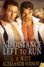 No Distance Left to Run (The Distance Between Us #4, Wilde's #6)