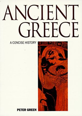 Ancient Greece by Peter Green