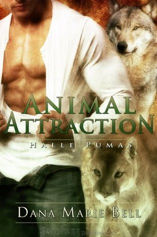 Animal Attraction by Dana Marie Bell