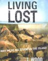 Living Lost: Why We're All Stuck on the Island