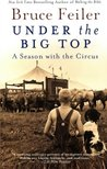 Under the Big Top by Bruce Feiler