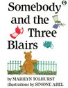 Somebody And The Three Blairs