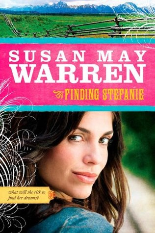 Finding Stefanie by Susan May Warren