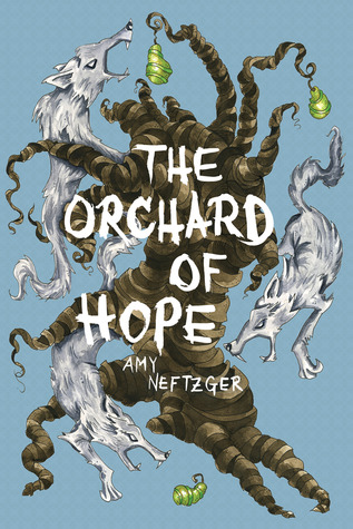 The Orchard of Hope (The Orphanage of Miracles, #2)