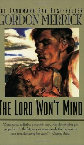 The Lord Won't Mind by Gordon Merrick