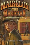 Mairelon the Magician by Patricia C. Wrede