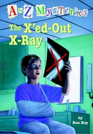 The X'ed-out X-ray by Ron Roy