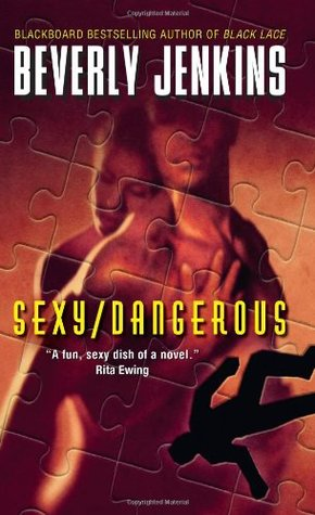 Sexy/Dangerous by Beverly Jenkins
