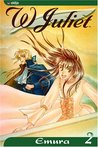 W Juliet, Vol. 2 (W Juliet (Graphic Novels))