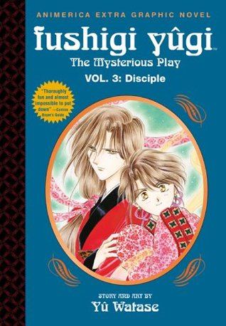 Fushigi Yugi, The Mysterious Play by Yuu Watase