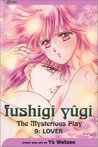 Fushigi Yûgi: The Mysterious Play, Vol. 09: Lover