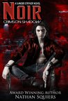 Noir (Crimson Shadow, #1)