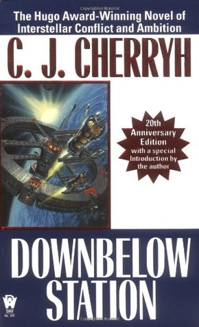 Downbelow Station (Company Wars, #1)