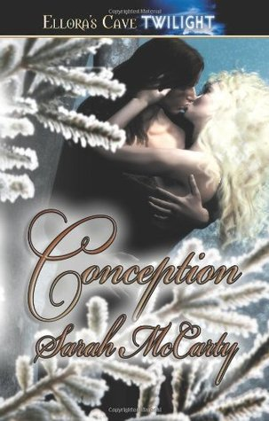 Conception by Sarah McCarty