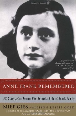 Anne Frank Remembered by Miep Gies