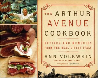 The Arthur Avenue Cookbook by Ann Volkwein