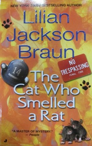 The Cat Who Smelled a Rat by Lilian Jackson Braun