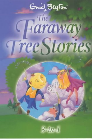The Faraway Tree Stories (The Faraway Tree #1-3)