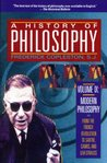 A History of Philosophy 9: Modern Philosophy