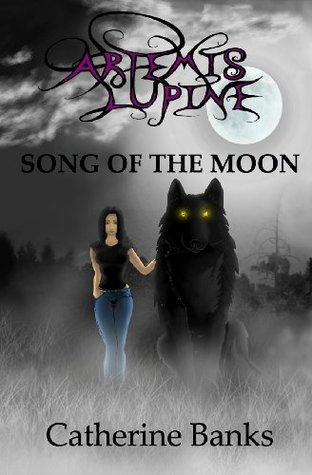 Song of the Moon by Catherine Banks