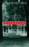 Greentown: Murder and Mystery in Greenwich, America's Wealthiest Communiity