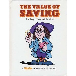 The Value of Saving: The Story of Benjamin Franklin