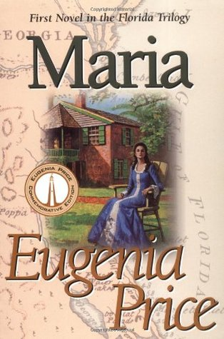 Maria by Eugenia Price
