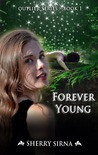 Forever Young by Sherry Sirna