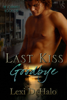 Last Kiss Goodbye (The Southlands #1)