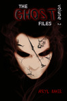 The Ghost Files Volume 2 by Apryl Baker