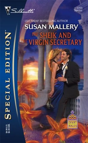 The Sheik and the Virgin Secretary (Desert Rogues, #10) by Susan Mallery