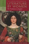 The Norton Anthology of Literature by Women: The Traditions in English, Vol. 1