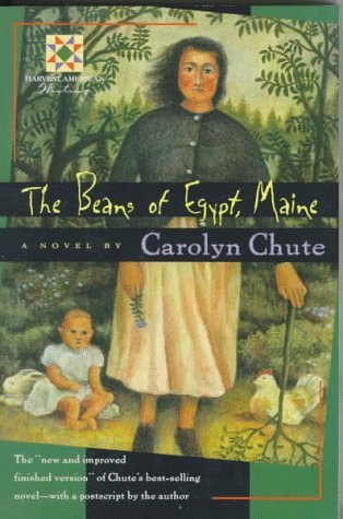 The Beans of Egypt, Maine by Carolyn Chute