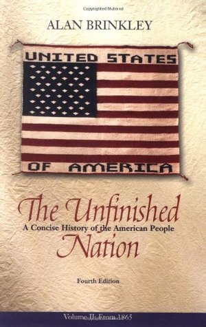 The Unfinished Nation 2: A Concise History of the American People