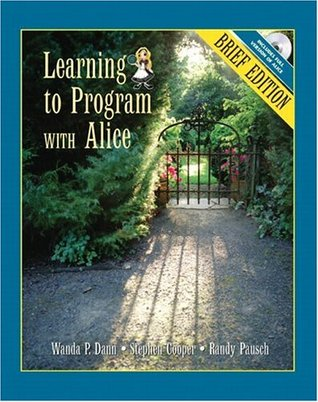 Learning to Program with Alice, Brief Edition by Wanda P. Dann