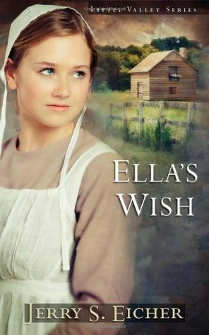 Ella's Wish by Jerry S. Eicher