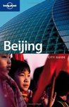 Lonely Planet Beijing: City Guide
