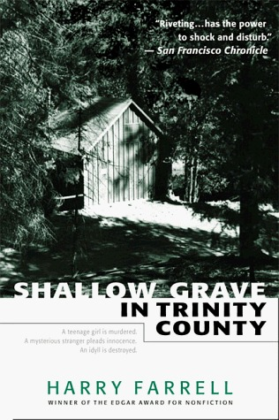 Shallow Grave in Trinity County
