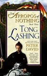 Tong Lashing (Sir Apropos of Nothing, #3)