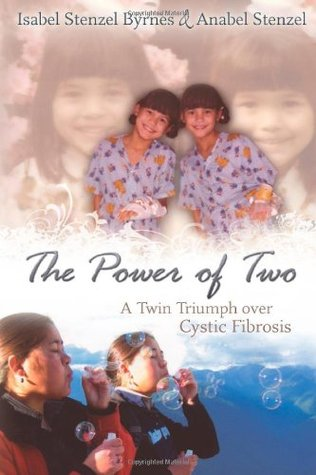 The Power of Two by Isabel Stenzel Byrnes